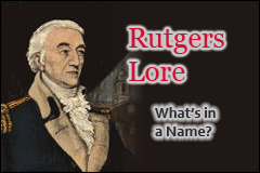 Rutgers Lore